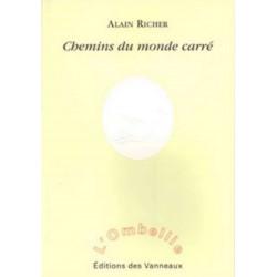 Chemins du monde carré / Alain RICHER / Des vanneaux Librairie Automobile SPE 9782916071497