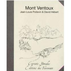 MONT VENTOUX CARNETS NOMADES / JL POITEVIN, D HEBERT / EDITIONS DES VANNEAUX Librairie Automobile SPE 9782916071893