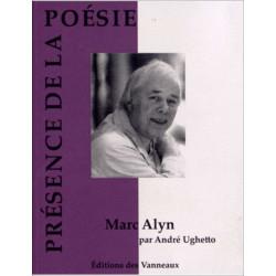 MARC ALYN PRÉSENCE DE LA POÉSIE / ANDRÉ UGHETTO / EDITIONS DES VANNEAUX Librairie Automobile SPE 9782916071817