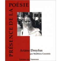 ARIANE DREYFUS PRÉSENCE DE LA POÉSIE / MATTHIEU GOSZTOLA / EDITIONS DES VANNEAUX Librairie Automobile SPE 9782916071770