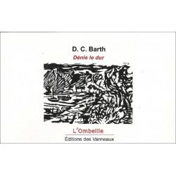 DÉNIE LE DUR / D.C BARTH / EDITIONS DES VANNEAUX Librairie Automobile SPE 9782371291058
