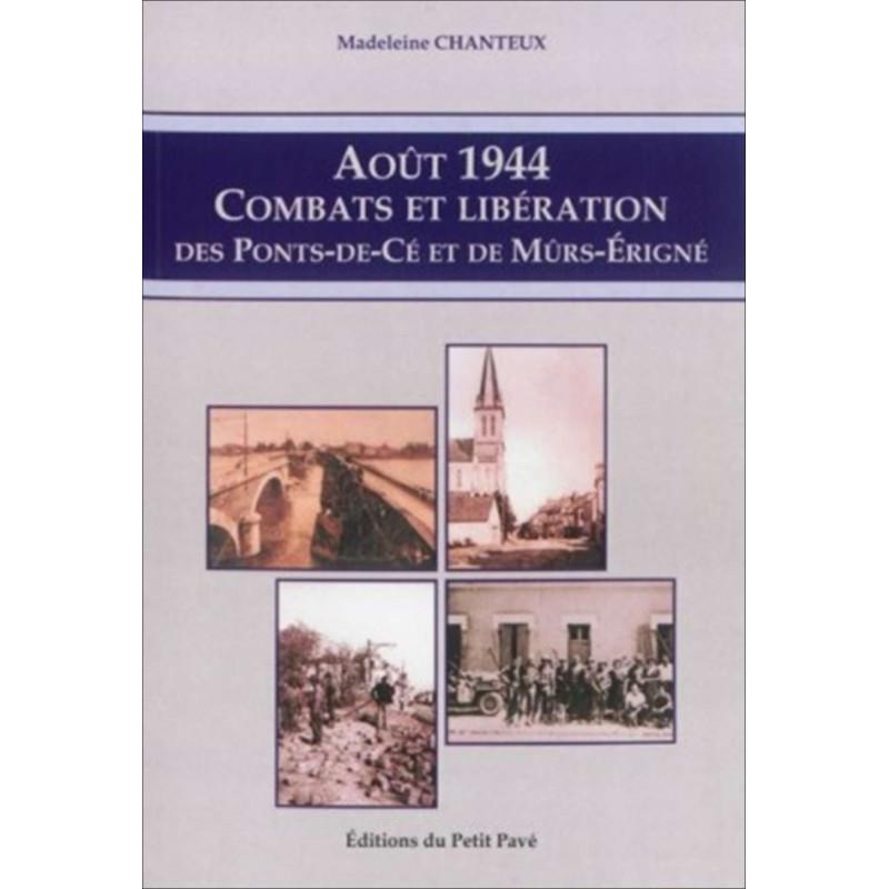 AOÛT 1944 COMBATS ET LIBÉRATION des Ponts-de-Cé et de Mûrs-Érigné Librairie Automobile SPE 9782847124224