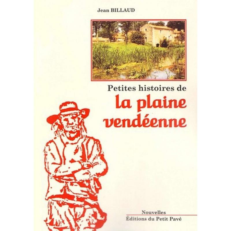 PETITES HISTOIRES DE LA PLAINE VENDÉENNE Librairie Automobile SPE 9782847122909