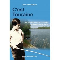 C'EST TOURAINE - De Cinq-Mars-La-Pile A Langeais Librairie Automobile SPE 9782847124613