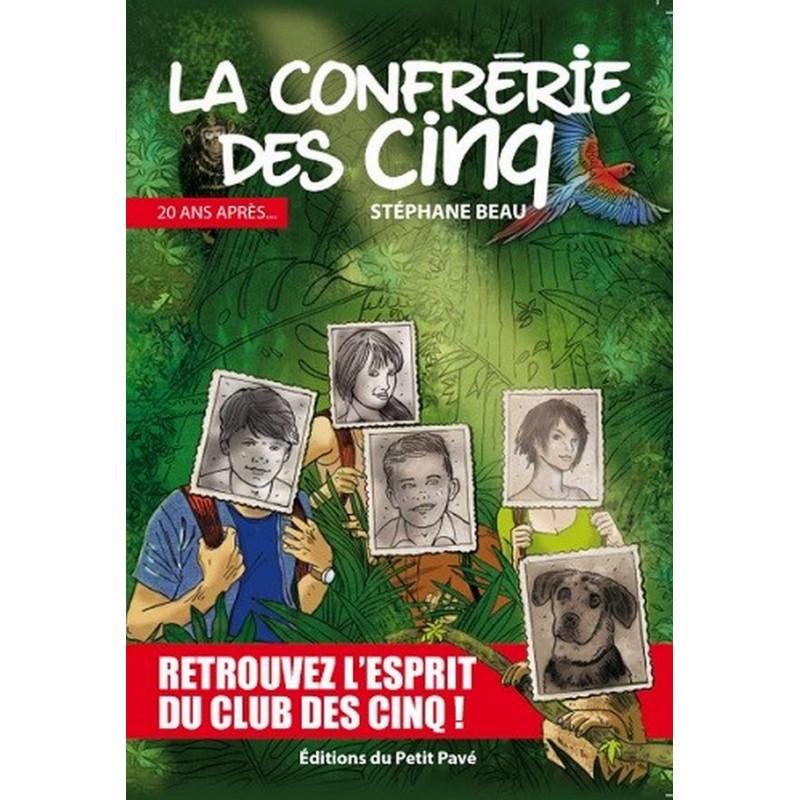 LA CONFRÉRIE DES CINQ 20 ANS APRES Librairie Automobile SPE 9782847124958