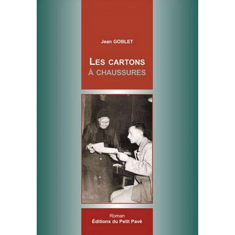LES CARTONS A CHAUSSURES de Jean Goblet Librairie Automobile SPE 9782847122626