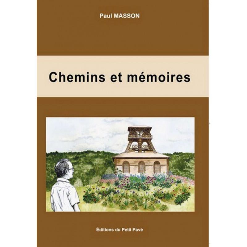 CHEMINS ET MÉMOIRES de Paul Masson Librairie Automobile SPE 9782847124071