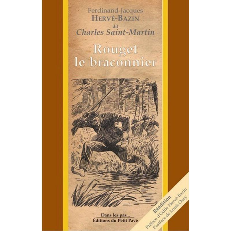ROUGET LE BRACONNIER de Hervé Bazin Librairie Automobile SPE 9782847120950