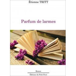 Parfum de larmes de Étienne Tritt Librairie Automobile SPE 9782847124934