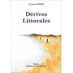 Dérives Littorales de François Bossis Librairie Automobile SPE 9782847123357