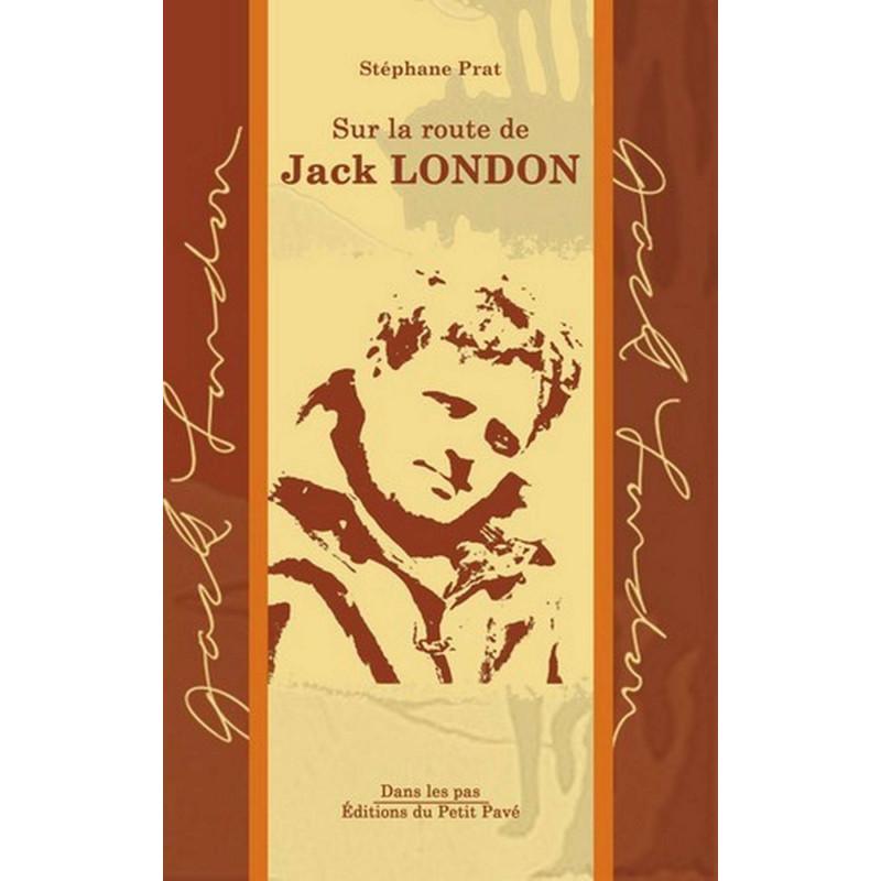 SUR LA ROUTE DE JACK LONDON Librairie Automobile SPE 9782847123425