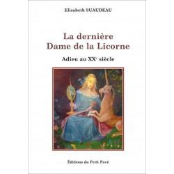 La dernière Dame de la Licorne de Elisabeth Suaudeau Librairie Automobile SPE 9782847124279