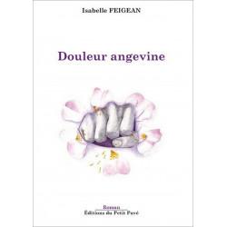 Douleur angevine de Isabelle Feigean Librairie Automobile SPE 9782847123715