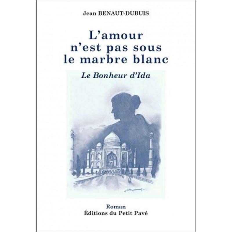L'amour n'est pas sous le marbre blanc - Le bonheur d'Ida Librairie Automobile SPE 9782847123333