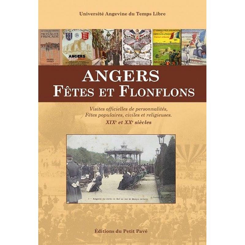 Angers fêtes et flonflons - Angers passion Librairie Automobile SPE 9782847124705