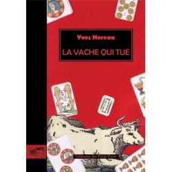 LA VACHE QUI TUE de Yves Horeau Librairie Automobile SPE 9782847121421