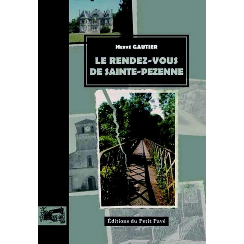 LE RENDEZ VOUS DE SAINTE PEZENNE , les enquêtes du commissaire Martineau Librairie Automobile SPE 9782847122831