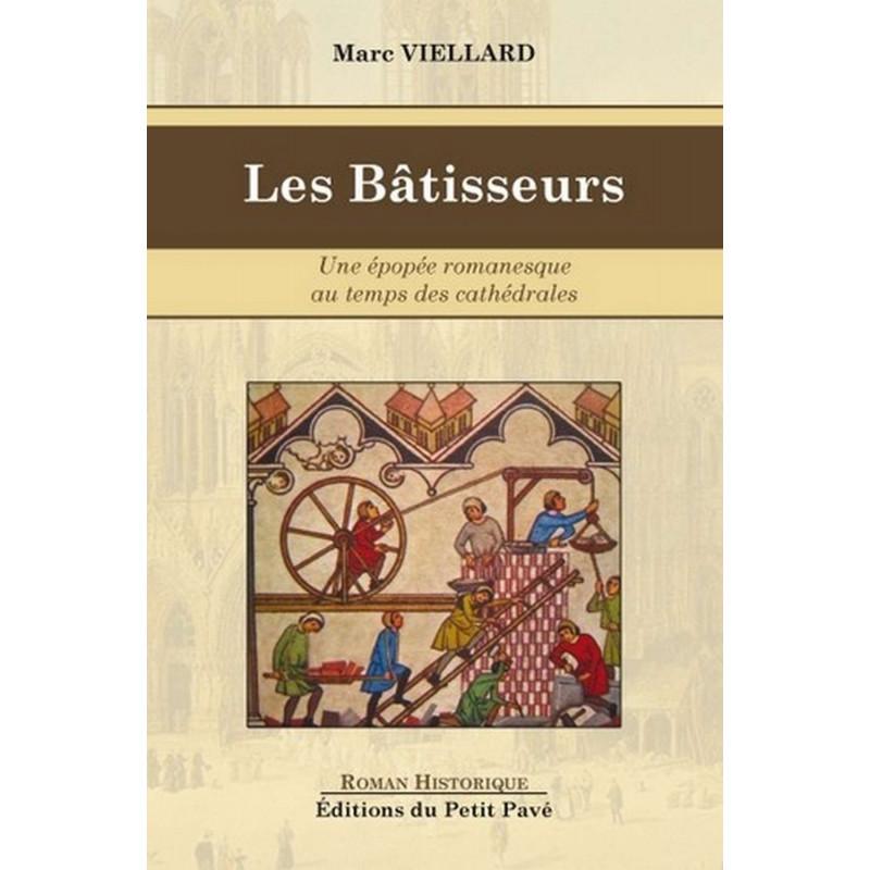 LES BÂTISSEURS une épopée romanesque au temps des cathédrales Librairie Automobile SPE 9782847124712