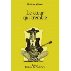 LE CŒUR QUI TREMBLE de Christian Milleret Librairie Automobile SPE 9782847122886