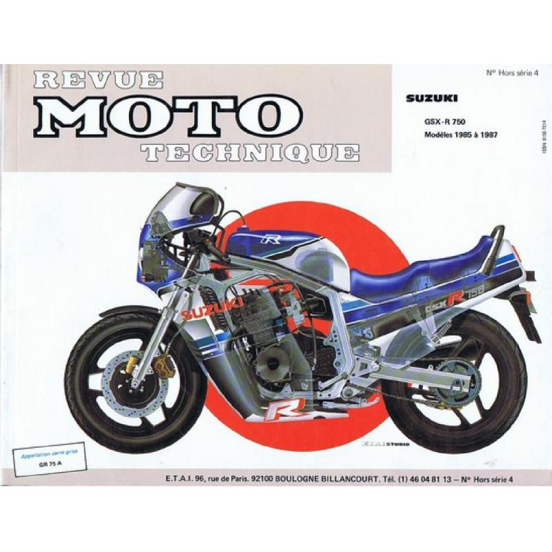 REVUE MOTO TECHNIQUE SUZUKI GSX-R 750 de 1985 à 1987 - RMT HS04 Librairie Automobile SPE 9782726895030