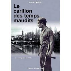 LE CARILLON DES TEMPS MAUDITS de André Deguil Librairie Automobile SPE 9782847121087