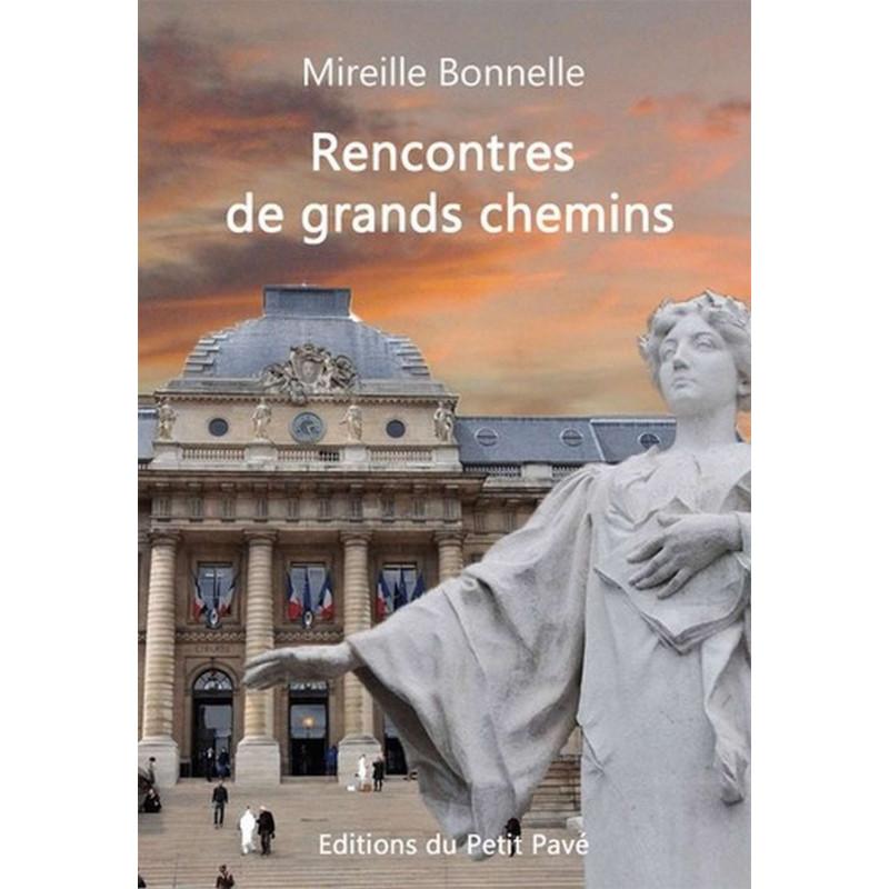 RENCONTRES DE GRANDS CHEMINS de Mireille Bonnelle Librairie Automobile SPE 9782847123968
