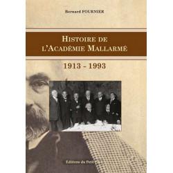 HISTOIRE DE L'ACADÉMIE MALLARMÉ 1913-1993 Librairie Automobile SPE 9782847124804