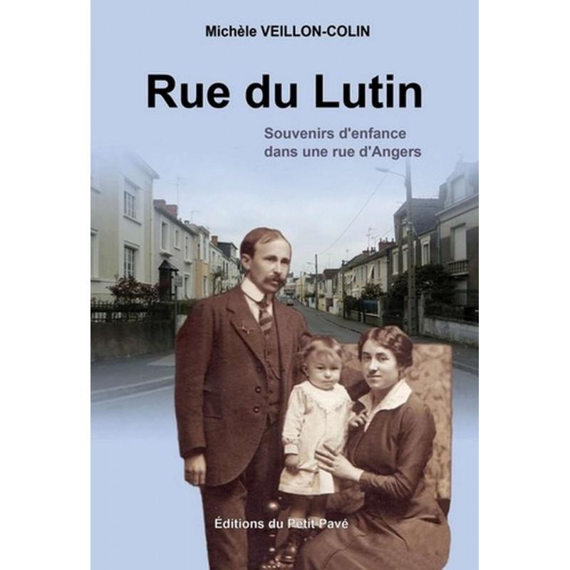 RUE DU LUTIN Souvenirs d'enfance dans une rue d'Angers de Michèle Veillon-Colin Librairie Automobile SPE 9782847122923