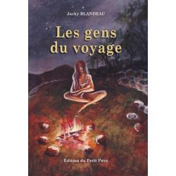 LES GENS DU VOYAGE de Jacky Blandeau Librairie Automobile SPE 9782847123418