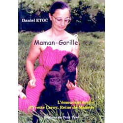 MAMAN - GORILLE de Daniel Etoc Librairie Automobile SPE 9782847120301