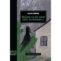QUAND LE PIC NOIR SERA DE RETOUR.... de Arlette Dupuis Librairie Automobile SPE 9782847124996