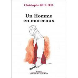 UN HOMME EN MORCEAUX de Christophe Bell Oeil Librairie Automobile SPE 9782847123777