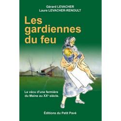 LES GARDIENNES DU FEU de Gérard Levacher Librairie Automobile SPE 9782847121872