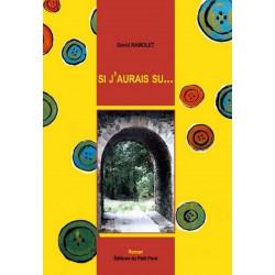 SI J'AURAIS SU .... de David Ramolet Librairie Automobile SPE 9782847121698