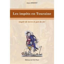 LES IMPÔT EN TOURAINE de James Derouet Librairie Automobile SPE 9782847123128