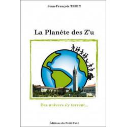 LA PLANÈTE DES Z'U de Jean-François Troin Librairie Automobile SPE 9782847123982