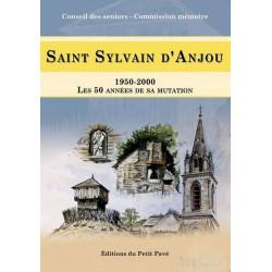 SAINT SYLVAIN D'ANJOU 1950-2000 Les 50 années de sa mutation Librairie Automobile SPE 9782847124002