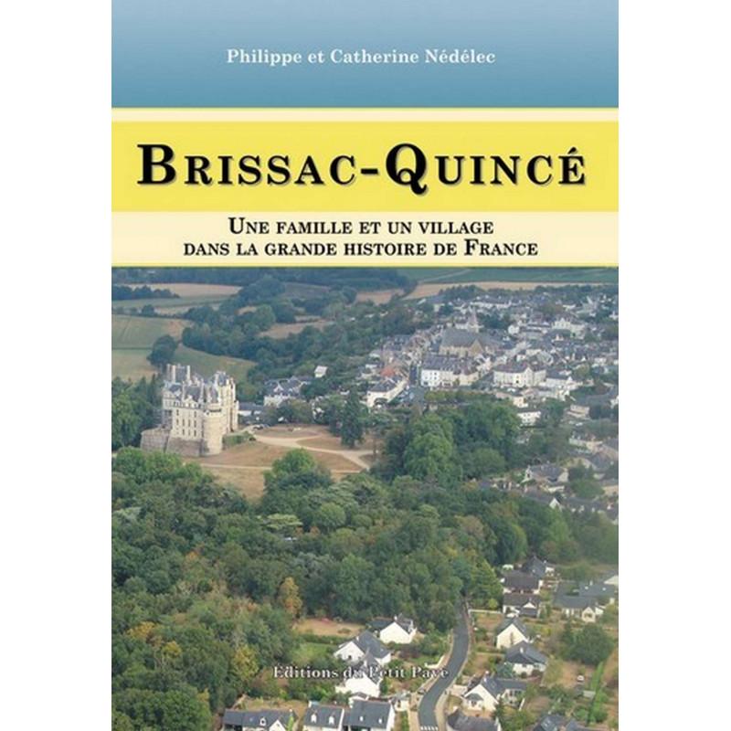BRISSAC-QUINCÉ une famille et un village dans la grande histoire de France Librairie Automobile SPE 9782847123531