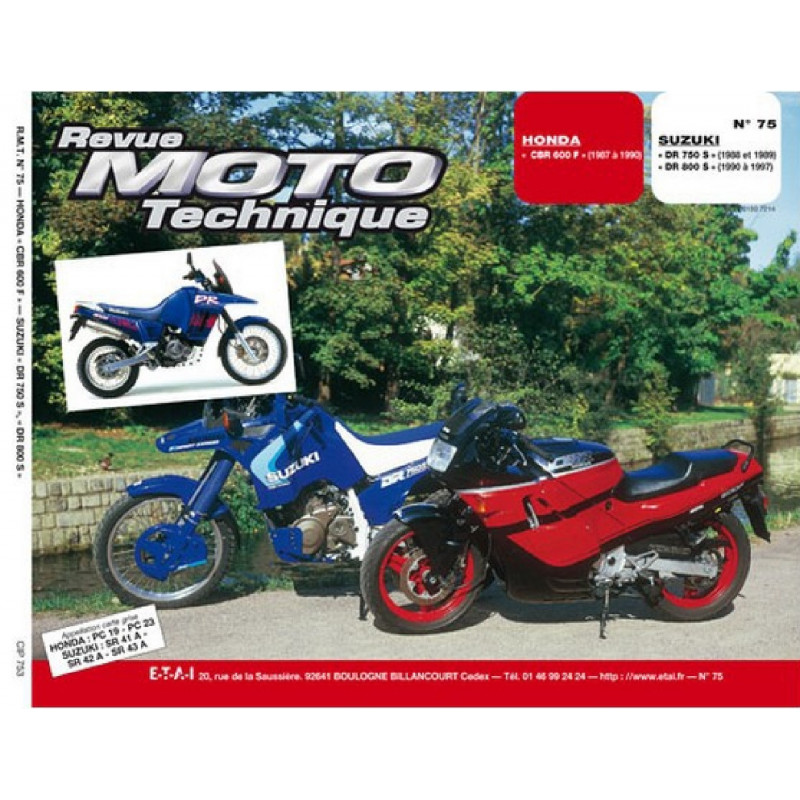 REVUE MOTO TECHNIQUE HONDA CBR 600 de 1987 à 1990 - RMT 75 Librairie Automobile SPE 9782726891025