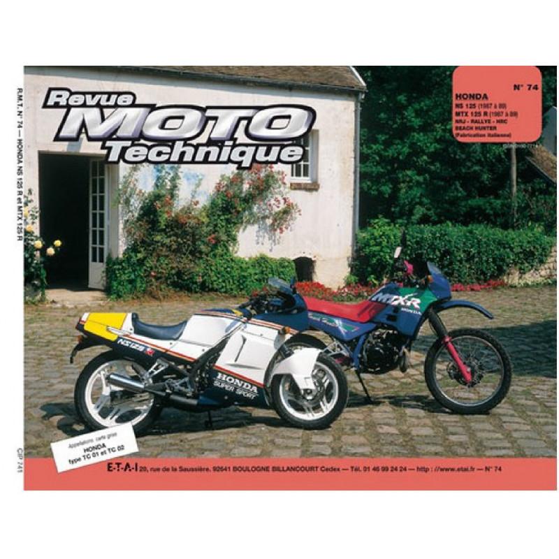 REVUE MOTO TECHNIQUE HONDA NS et MTX 125 de 1987 à 1992 - RMT 74 Librairie Automobile SPE 9782726890684