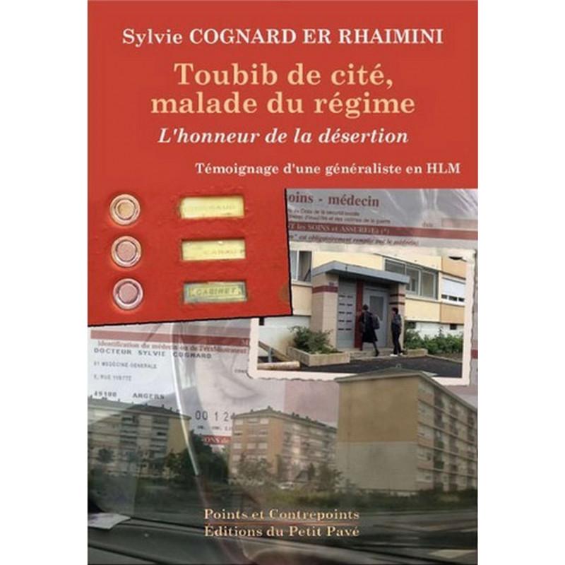 TOUBIB DE CITÉ, MALADE DU RÉGIME de Sylvie Cognard Librairie Automobile SPE 9782847121292