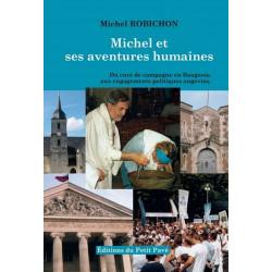 MICHEL ET SES AVENTURES HUMAINES de Michel Robichon Librairie Automobile SPE 9782847124644