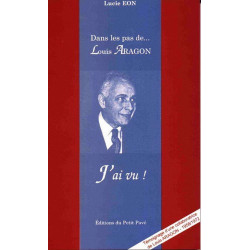 DANS LES PAS DE LOUIS ARAGON J'ai vu ! de Lucie Eon Librairie Automobile SPE 9782911587481