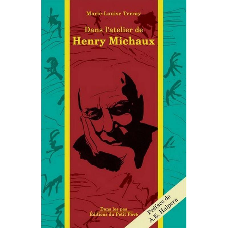 DANS L'ATELIER DE HENRY MICHAUX de Marie-Louise Terray Librairie Automobile SPE 9782847122350