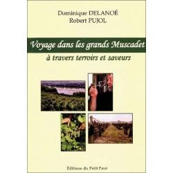 VOYAGE DANS LES GRANDS MUSCADET de Dominique Delanoë Librairie Automobile SPE 9782847120431