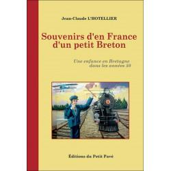 SOUVENIRS D'EN FRANCE D'UN PETIT BRETON une enfance en Bretagne dans les années 50 Librairie Automobile SPE 9782847122411