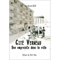 CITÉ DE VERNEAU UNE EMPREINTE DANS LA VILLE de Jean-Bernard Olive Librairie Automobile SPE 9782847124484