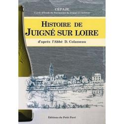 HISTOIRE DE JUIGNÉ SUR LOIRE de Daniel Colasseau Librairie Automobile SPE 9782847124156