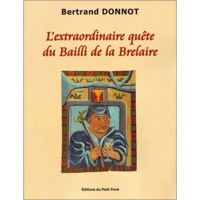 L'EXTRAORDINAIRE QUÊTE DU BAILLI DE LA BRELAIRE de Bertrand Donnot Librairie Automobile SPE 9782847122435