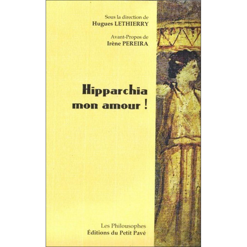 HIPPARCHIA MON AMOUR ! Les philousophes Librairie Automobile SPE 9782847124637